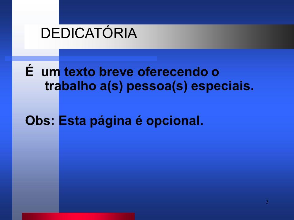 3 É um texto breve oferecendo o trabalho a(s) pessoa(s) especiais.