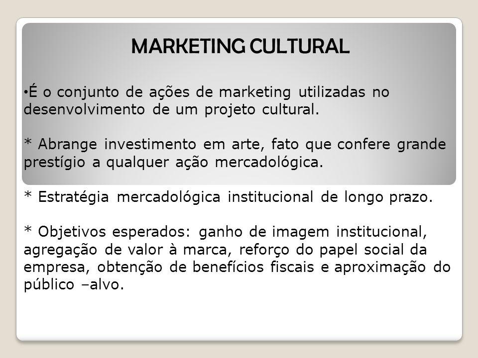 Um importante incentivo ao investimento em cultura: LEI ROUANET (1991): permite às empresas o patrocínio de projetos de teatro, dança, música e um abatimento de até 4% no imposto de renda.