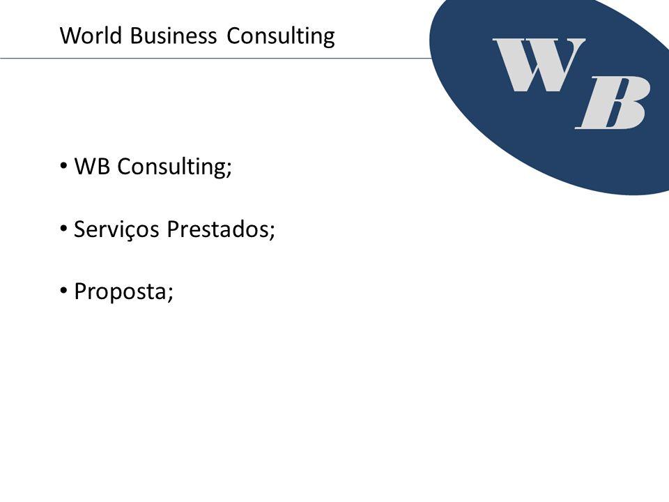 WB Consulting; Serviços Prestados; Proposta; World Business Consulting