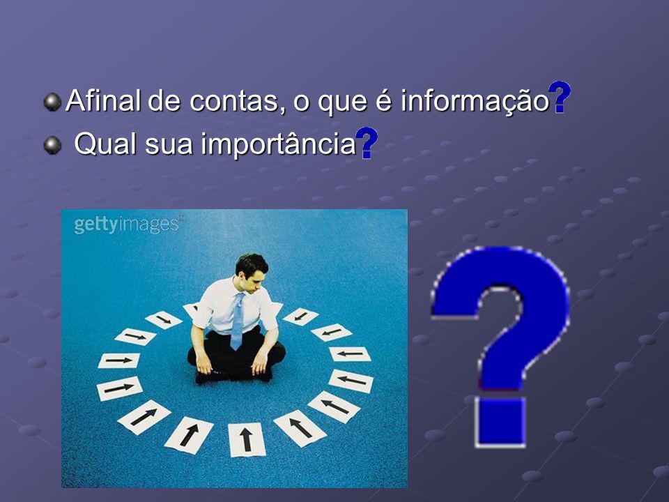 EXEMPLO: Regras e Relações podem ser estabelecidas para organizar os dados em informação útil e valiosa.