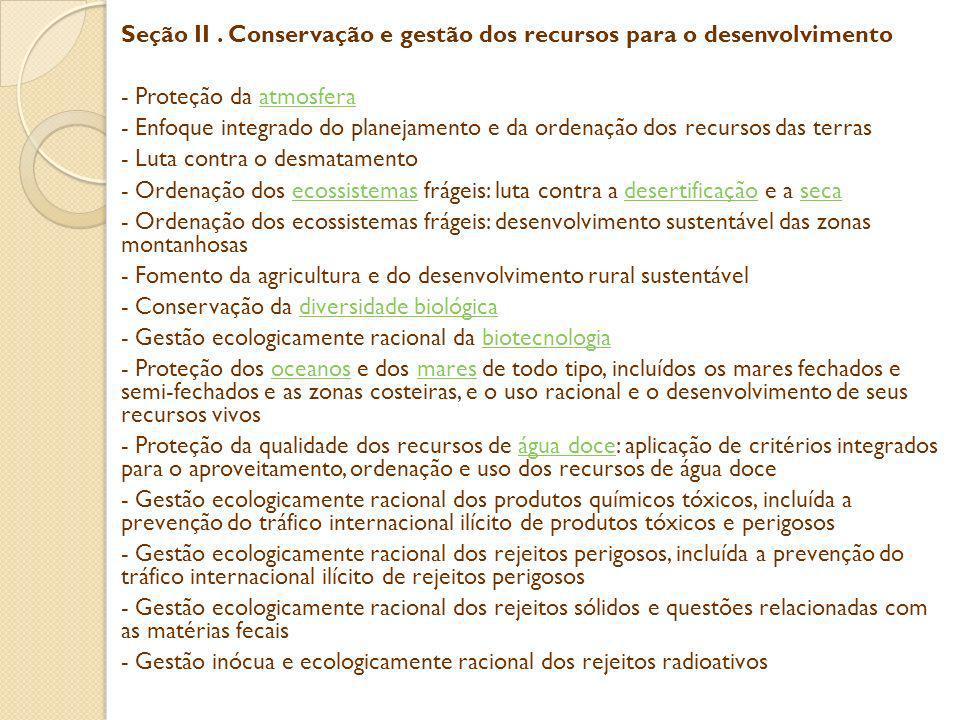 Seção II. Conservação e gestão dos recursos para o desenvolvimento - Proteção da atmosferaatmosfera - Enfoque integrado do planejamento e da ordenação