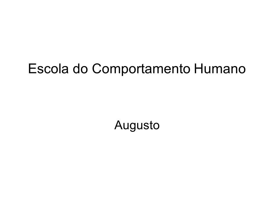 Escola do Comportamento Humano Augusto