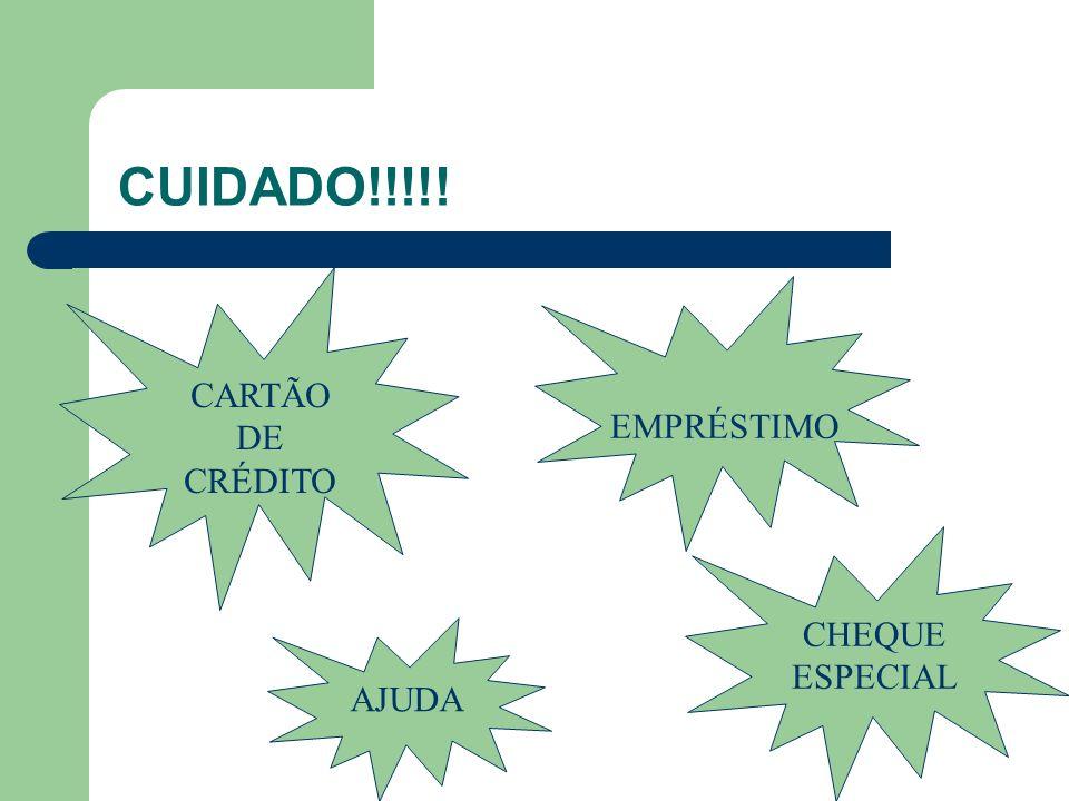 CUIDADO!!!!! CARTÃO DE CRÉDITO EMPRÉSTIMO AJUDA CHEQUE ESPECIAL