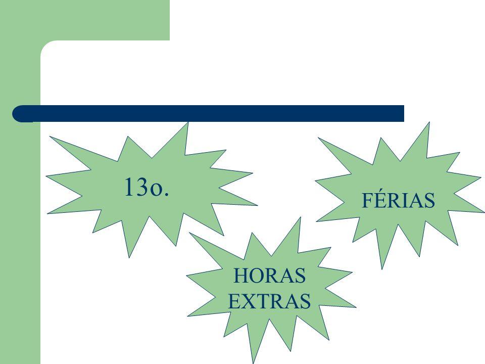 13o. FÉRIAS HORAS EXTRAS