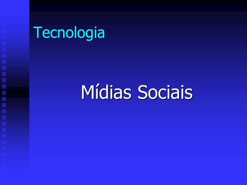 Tecnologia Mídias Sociais