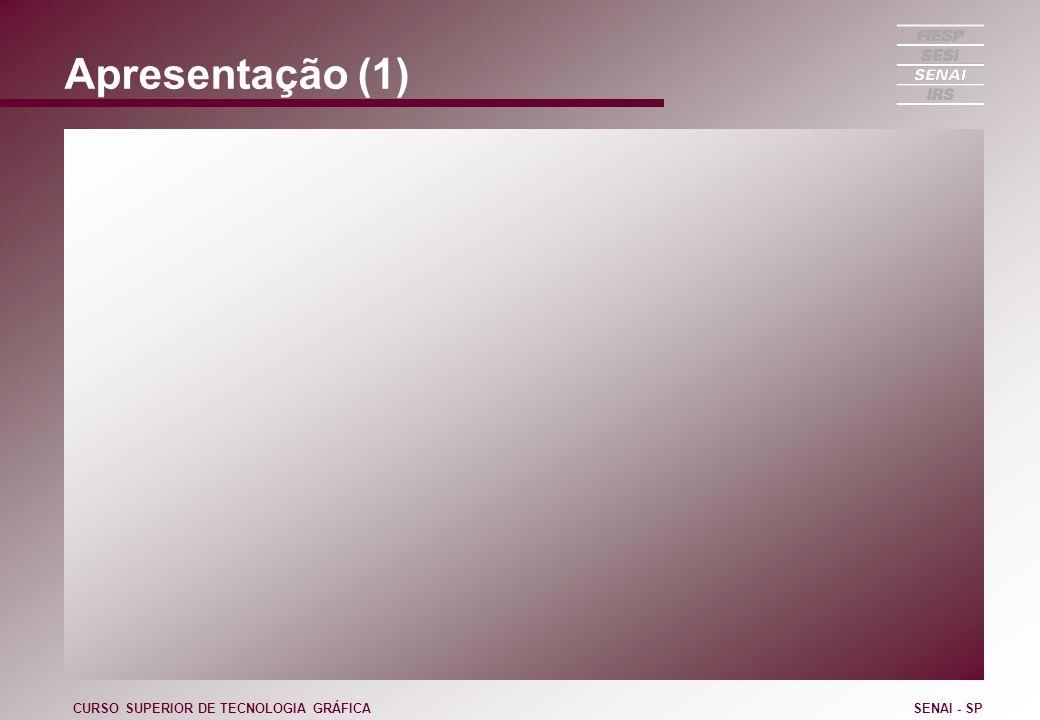 Mudanças (7/8) CURSO SUPERIOR DE TECNOLOGIA GRÁFICASENAI - SP