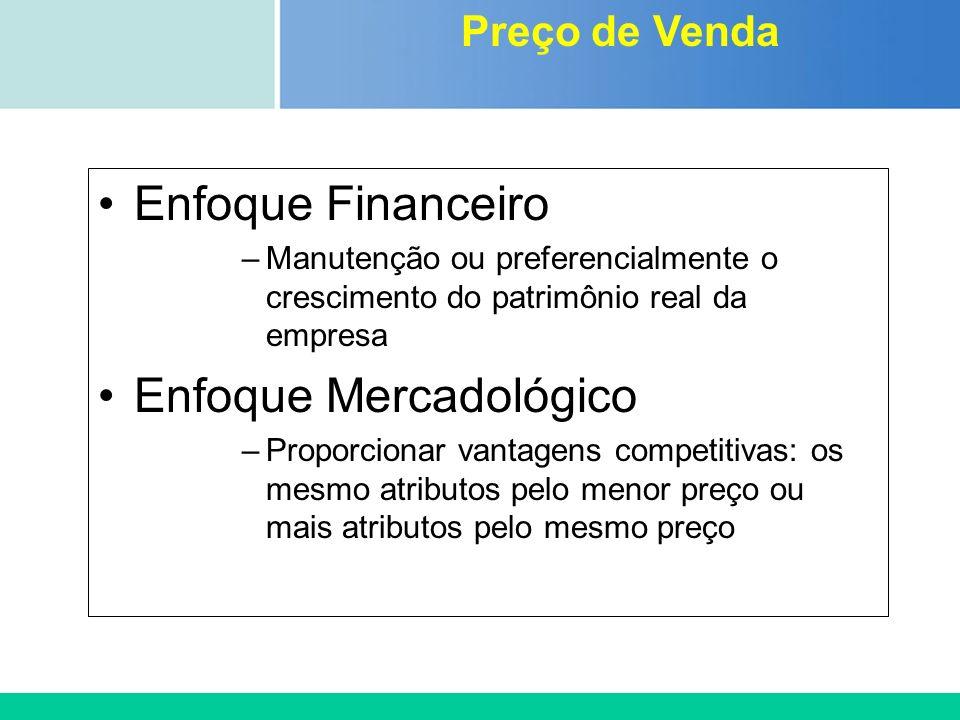 Certificada ISO 9002 Enfoque Financeiro –Manutenção ou preferencialmente o crescimento do patrimônio real da empresa Enfoque Mercadológico –Proporcion