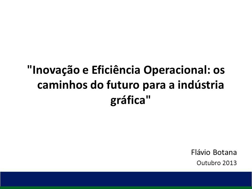 EFICIÊNCIA OPERACIONAL - Plena utilização dos recursos - Recursos Tecnológicos - Recursos Humanos - Recursos de Informação - Recursos Financeiros