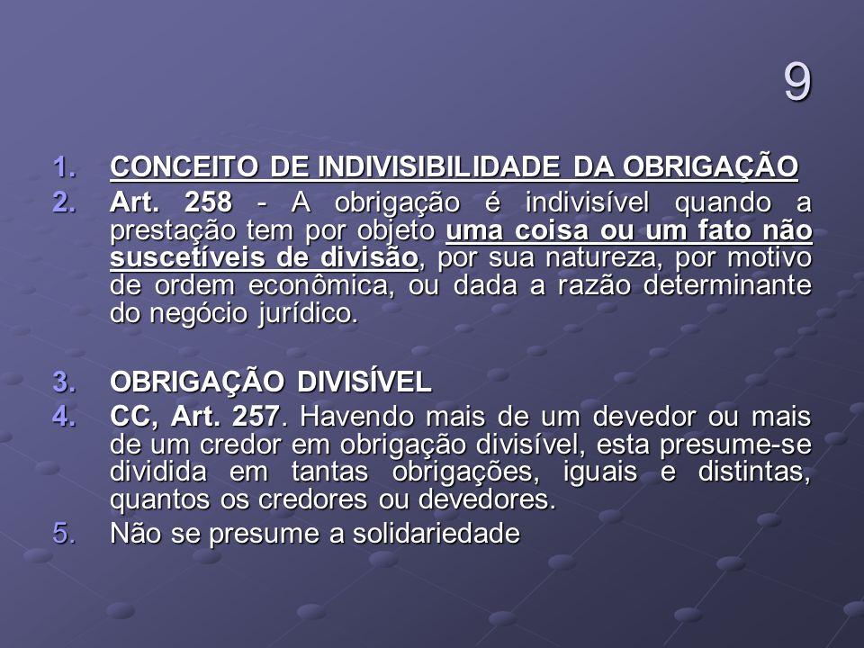 10 1.INDIVISIBILIDADE DA PRESTAÇÃO CC, Art.