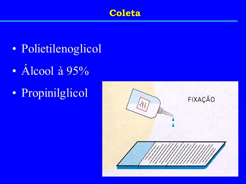 Coleta Polietilenoglicol Álcool à 95% Propinilglicol