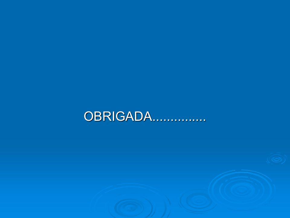 OBRIGADA...............
