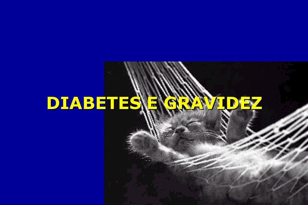 DIABETES E GRAVIDEZ