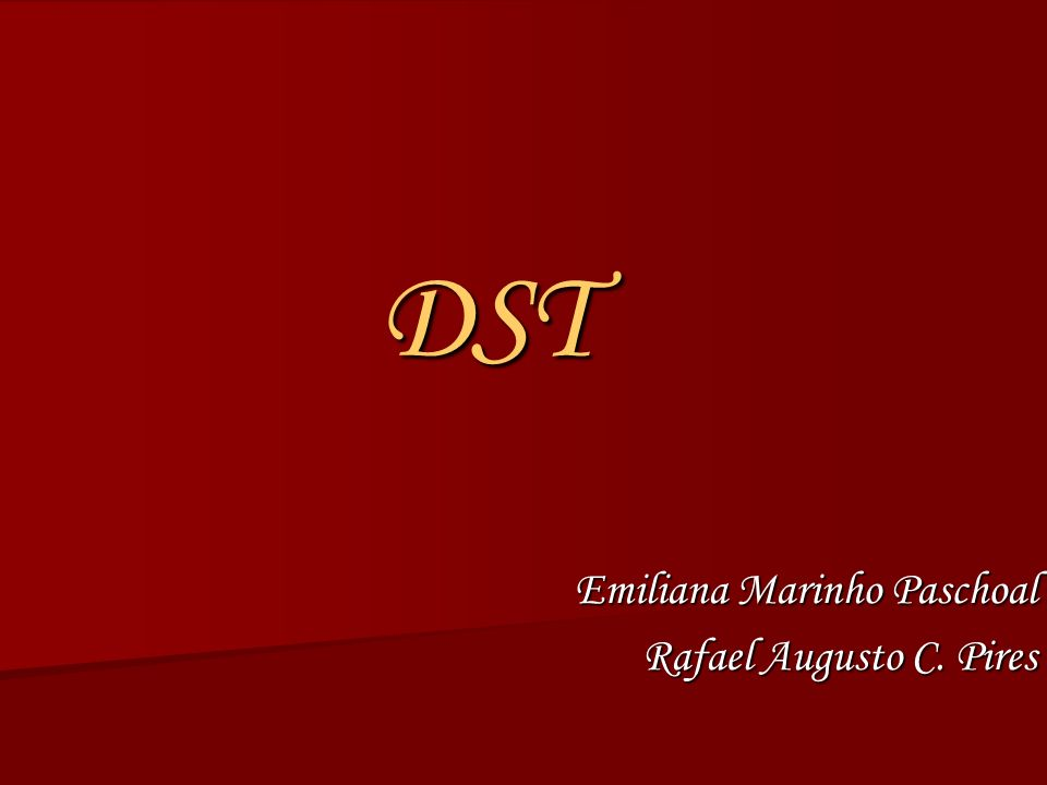 DST Emiliana Marinho Paschoal Rafael Augusto C. Pires