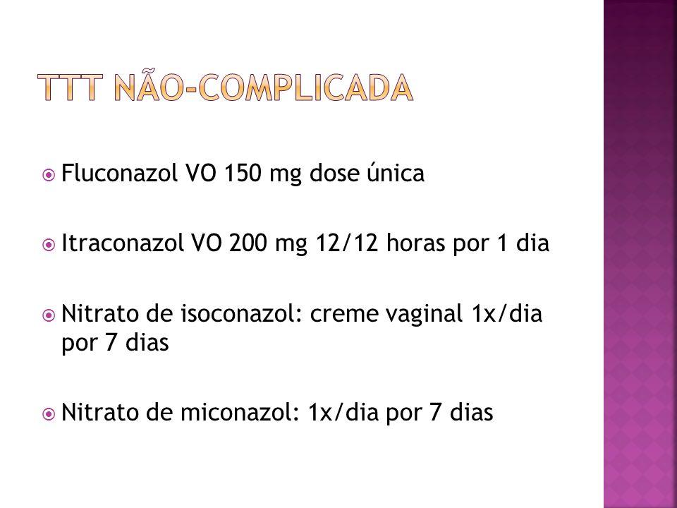 Comprometimento vulvar severo: nistatina 100000 UI tópico ou VO por 14 dias Recorrente: 2 etapas Remissão: uso tópico: por 2 semanas Sistêmico: fluconazol 150 mg a cada 2 dias (3 comprimidos) Supressão: uso tópico: clotrimazol comprimido vaginal de 500 mg/semana Sistêmico: fluconazol 150 mg/semana Duração: 6 meses Tratamento concomitante do parceiro Oral deve ser tomado no primeiro dia do ciclo menstrual Tópico no final da 2ª fase do ciclo