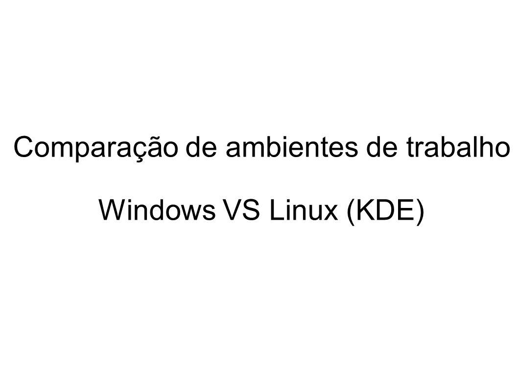 Comparação de ambientes de trabalho Windows VS Linux (KDE)