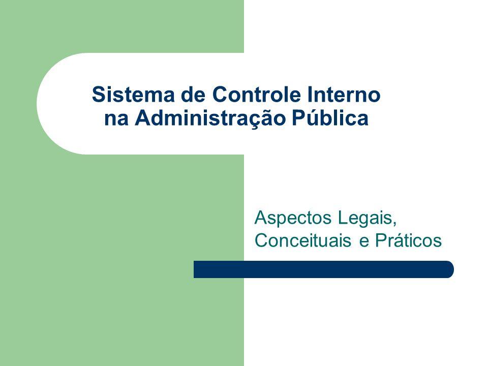 Sistema de Controle Interno na Administração Pública Aspectos Legais, Conceituais e Práticos
