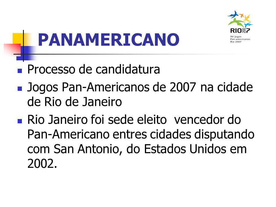 PANAMERICANO Processo de candidatura Jogos Pan-Americanos de 2007 na cidade de Rio de Janeiro Rio Janeiro foi sede eleito vencedor do Pan-Americano en