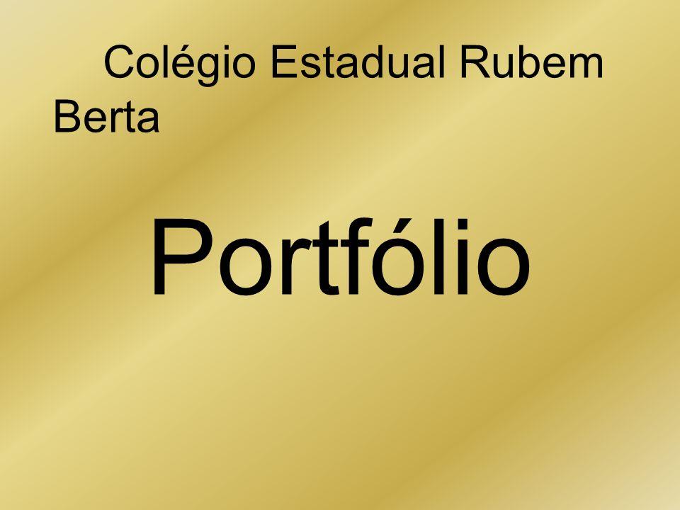 Portfólio Colégio Estadual Rubem Berta