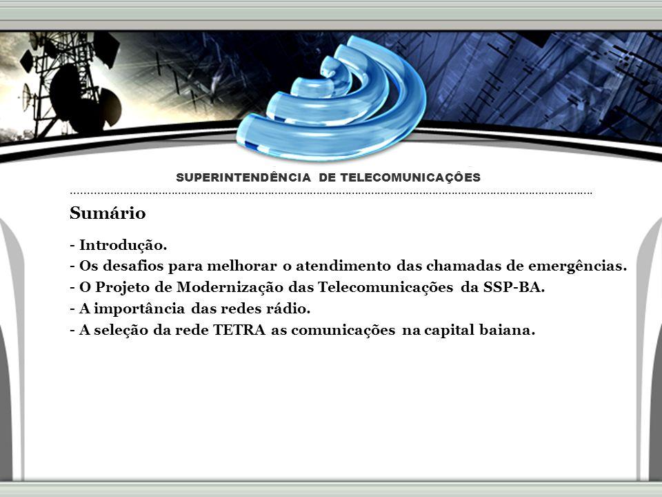 10 Sumário - Introdução. - Os desafios para melhorar o atendimento das chamadas de emergências. - O Projeto de Modernização das Telecomunicações da SS