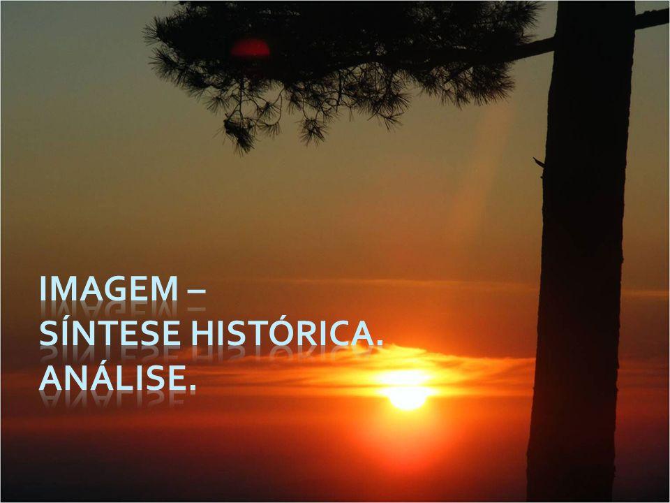 Imagem – assume vários sentidos ao longo do tempo Provém do latim imago, imaginis, que designaaquilo que toma o lugar de, está por ideia de substituto/substituição.