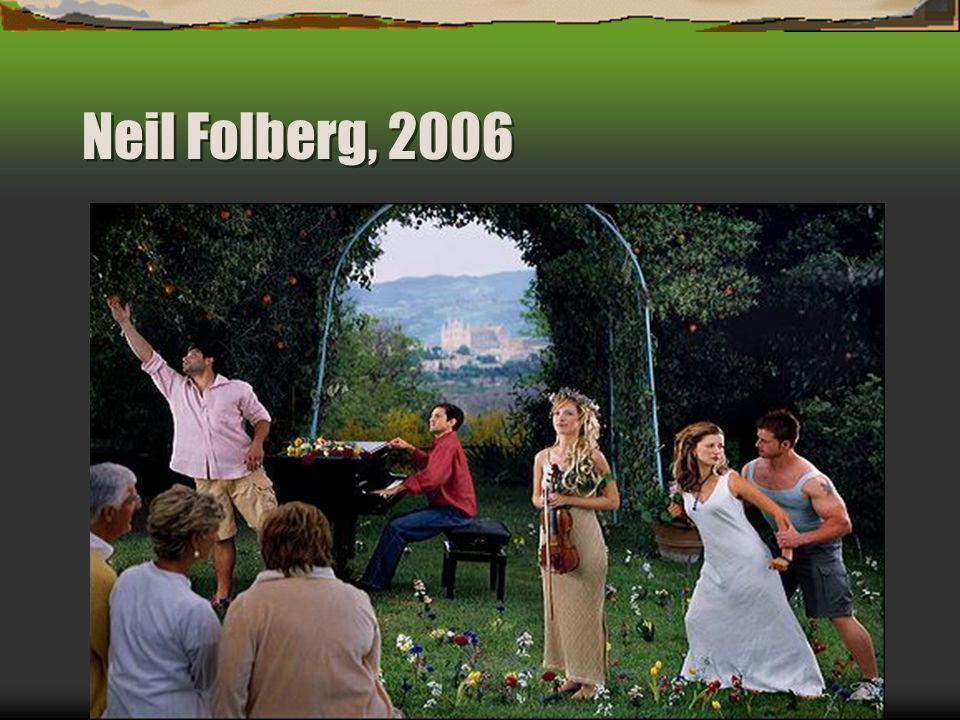 Neil Folberg, 2006