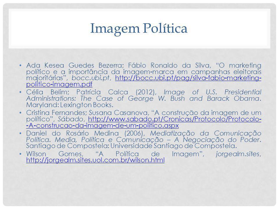 Imagem Política Ada Kesea Guedes Bezerra; Fábio Ronaldo da Silva, O marketing político e a importância da imagem-marca em campanhas eleitorais majorit