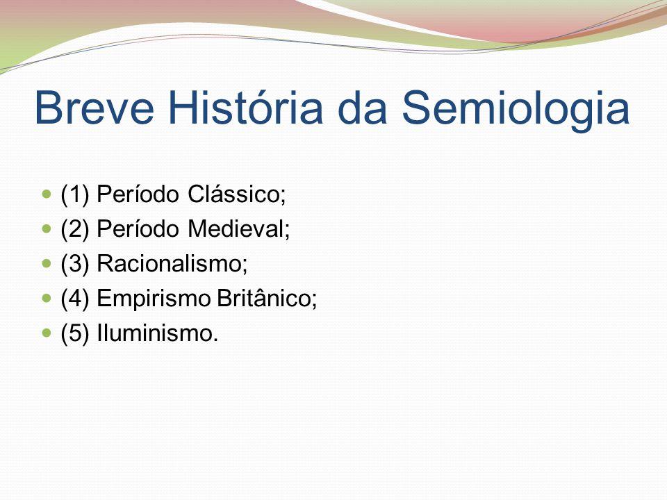 Semiologia / Semiótica Ciência do século XX Pais: Saussure reivindica a ciência que estudaria em que consistem os signos, que leis os regem, e propõe a designação semiologia (do grego semeion, sinal).