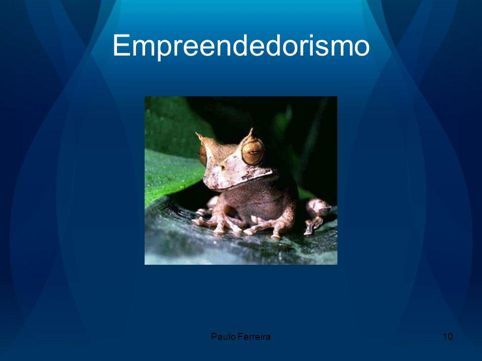 Paulo Ferreira10 Empreendedorismo