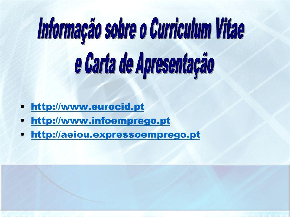 http://www.eurocid.pt http://www.infoemprego.pt http://aeiou.expressoemprego.pt