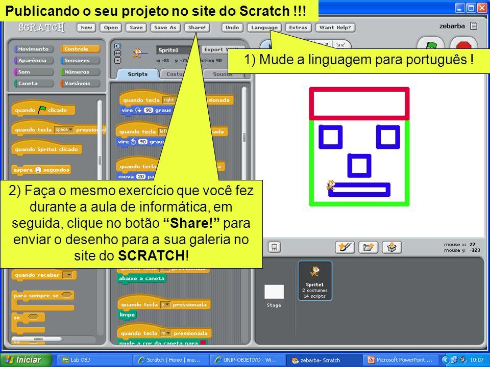 2) Faça o mesmo exercício que você fez durante a aula de informática, em seguida, clique no botão Share! para enviar o desenho para a sua galeria no s