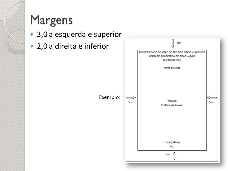 Margens 3,0 a esquerda e superior 2,0 a direita e inferior Exemplo: