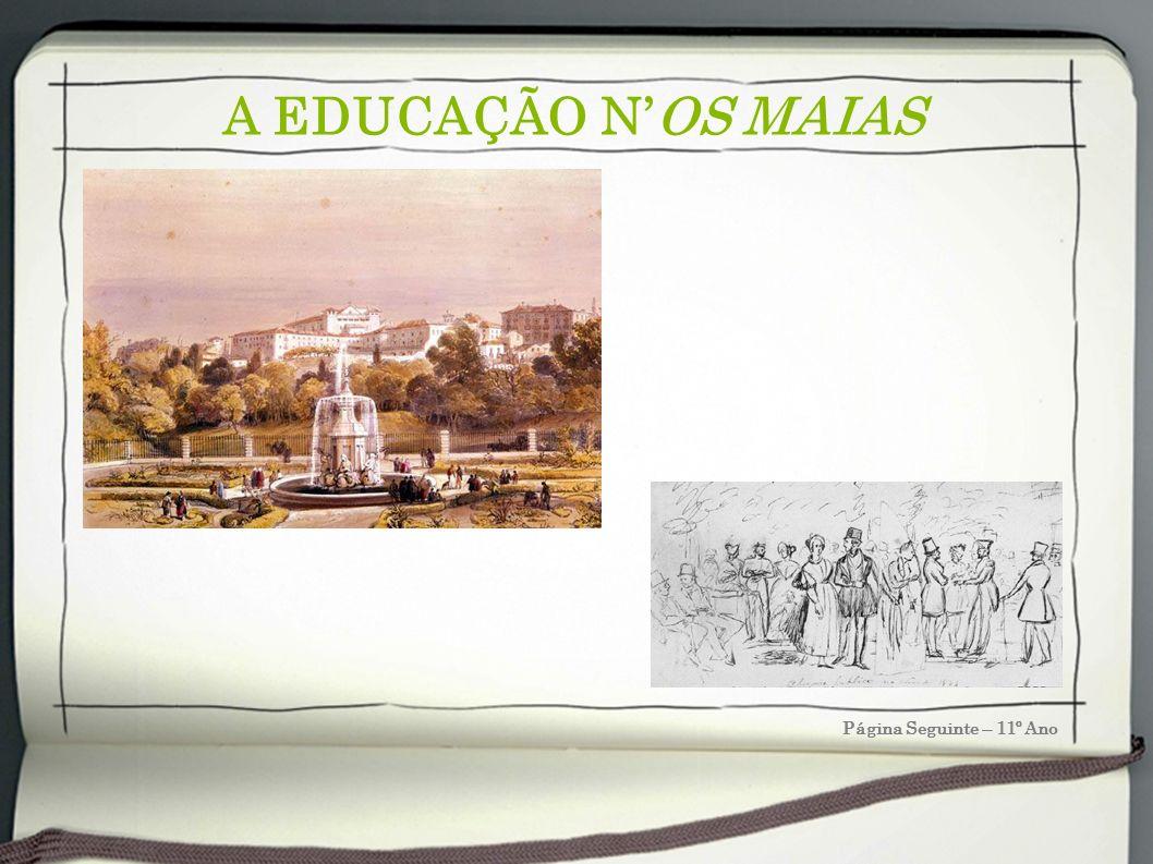 A EDUCAÇÃO NOS MAIAS Página Seguinte – 11º Ano