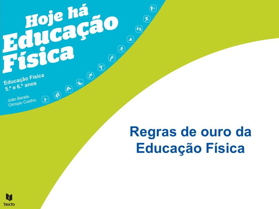 O entusiasmo e a boa disposição são características normais das aulas de Educação Física.