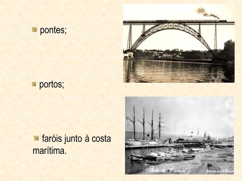 pontes; portos; faróis junto à costa marítima.