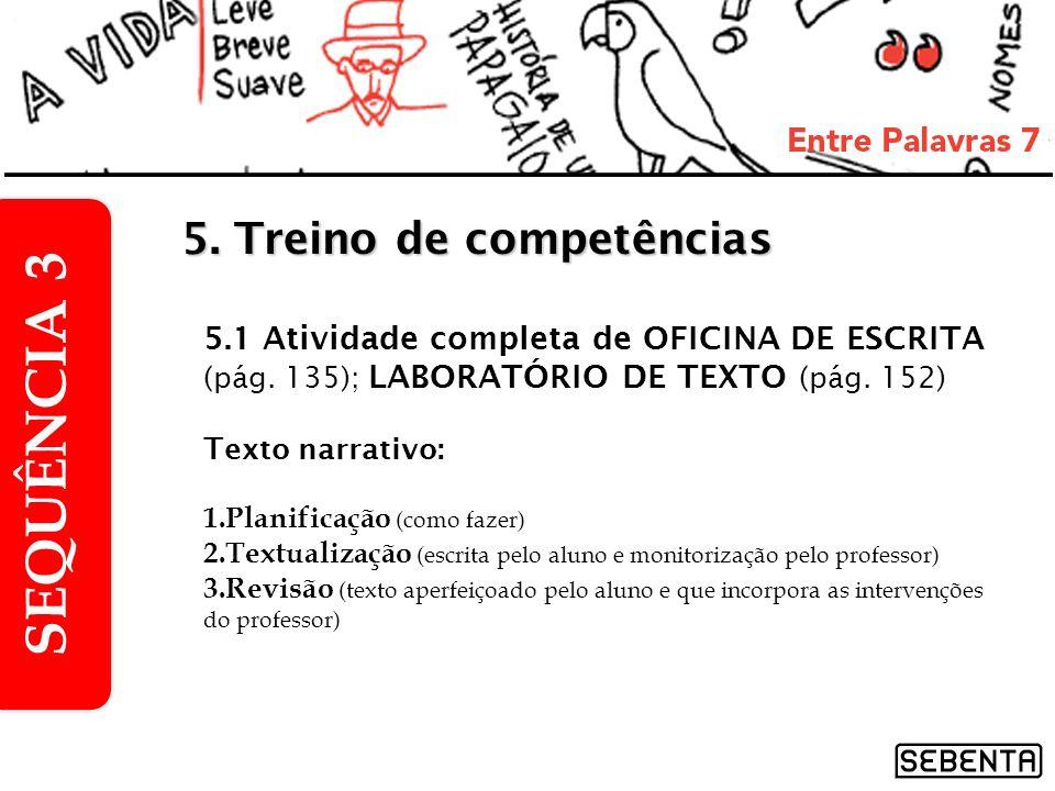 1.Tipos de sujeito, pág.122 2.Processos irregulares de formação de palavras, pág.