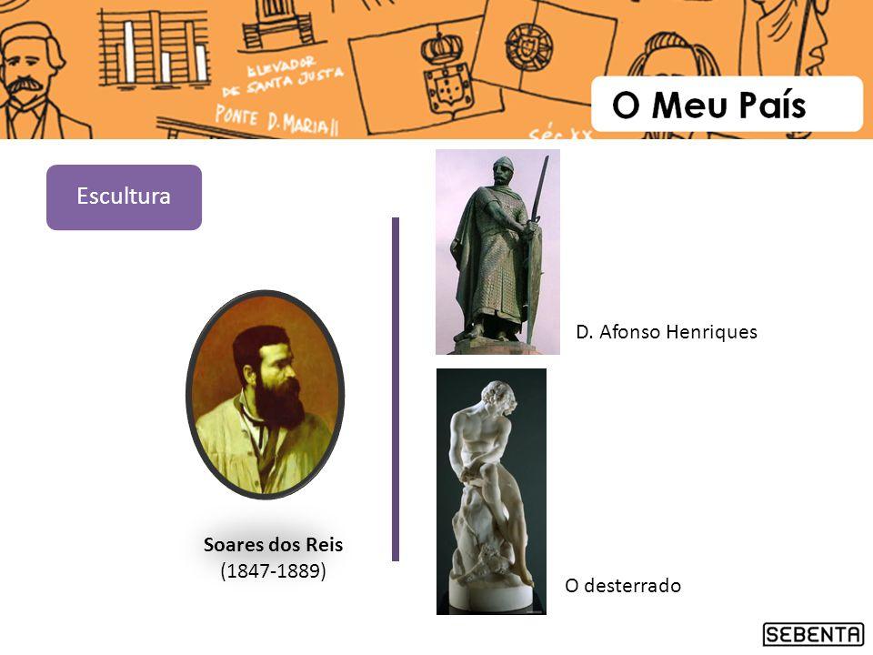 Soares dos Reis (1847-1889) O desterrado D. Afonso Henriques Escultura