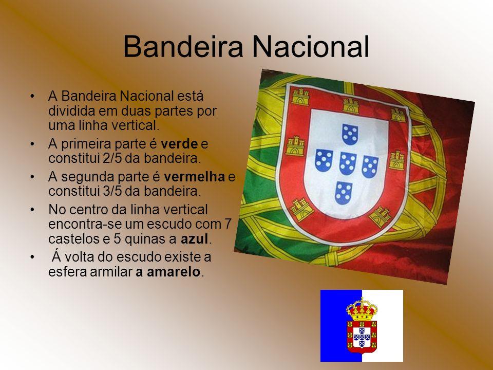 Bandeira Nacional A Bandeira Nacional está dividida em duas partes por uma linha vertical. A primeira parte é verde e constitui 2/5 da bandeira. A seg