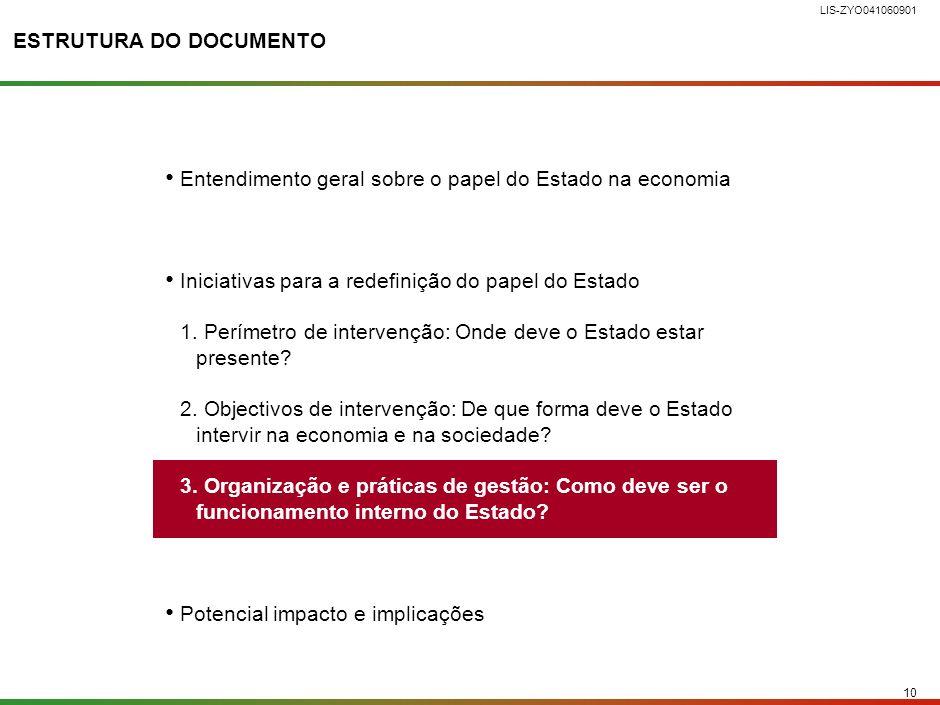 9 LIS-ZYO041060901 2. MEDIDAS ILUSTRATIVAS PARA GARANTIR A CONCRETIZAÇÃO DOS OBJECTIVOS DA INTERVENÇÃO DO ESTADO Melhorar o enquadramento do mercado d