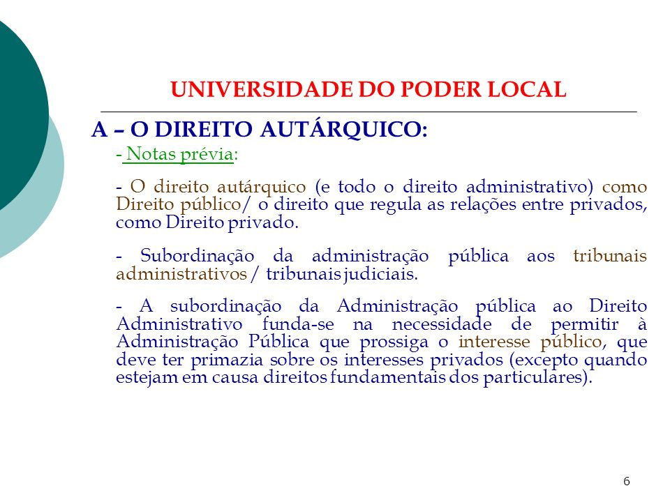 16 UNIVERSIDADE DO PODER LOCAL G – Novas Formas de Organização Local.