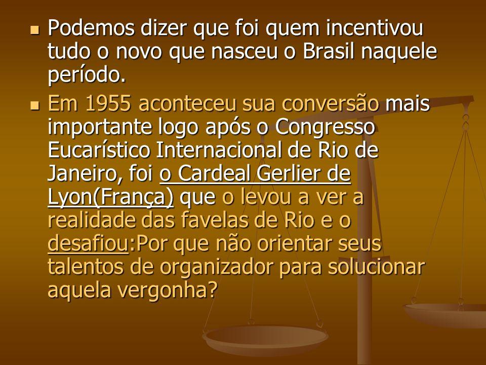 Podemos dizer que foi quem incentivou tudo o novo que nasceu o Brasil naquele período. Podemos dizer que foi quem incentivou tudo o novo que nasceu o