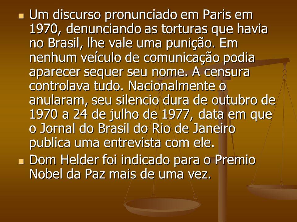 Um discurso pronunciado em Paris em 1970, denunciando as torturas que havia no Brasil, lhe vale uma punição. Em nenhum veículo de comunicação podia ap