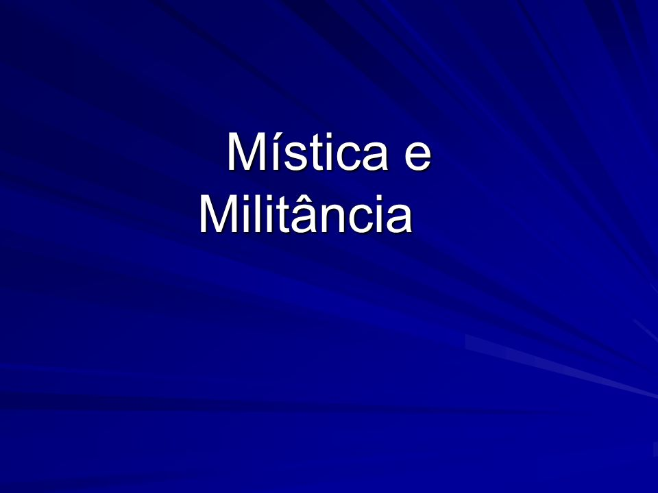 Mística e Militância