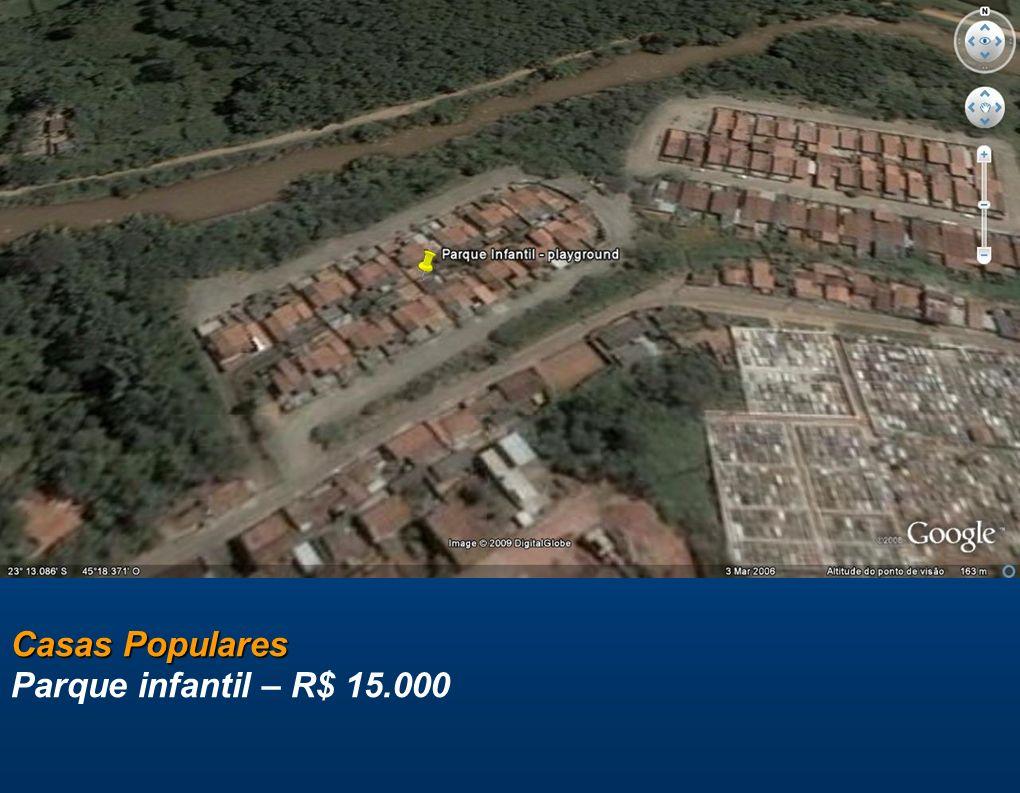 Casas Populares Casas Populares Parque infantil – R$ 15.000