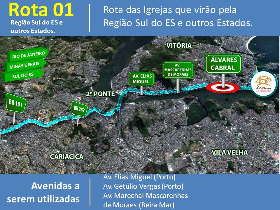 Rota 01 Rota das Igrejas que virão pela Região Sul do ES e outros Estados.