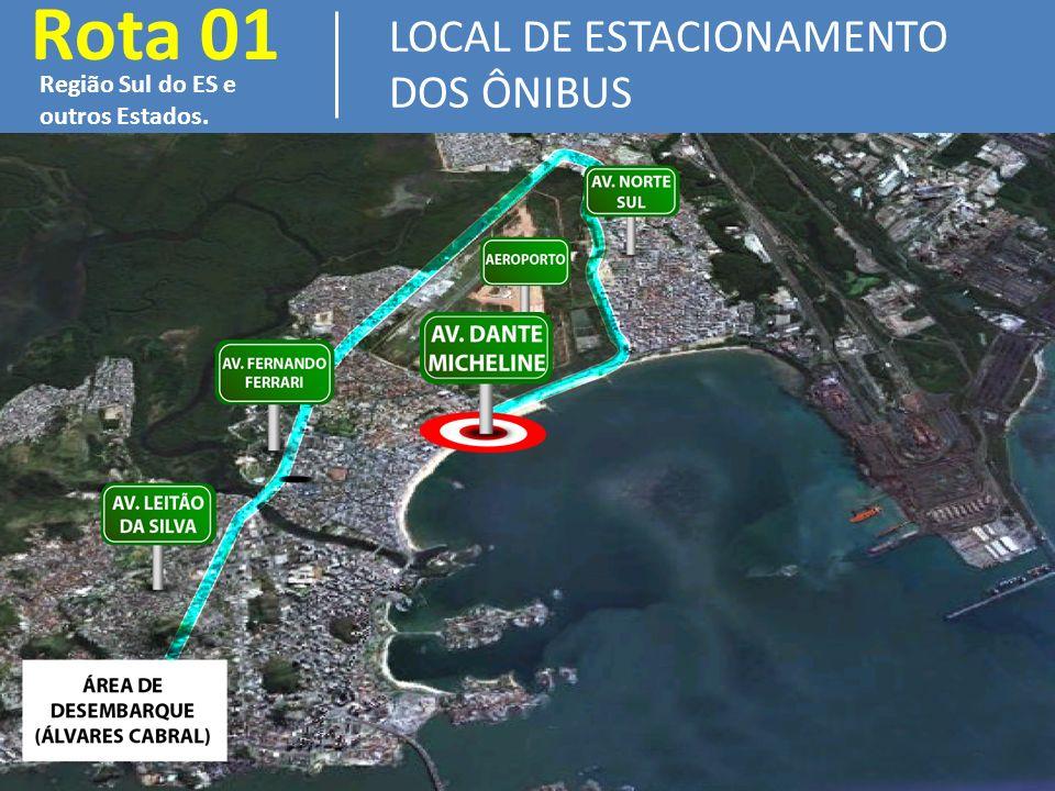 Rota 01 LOCAL DE ESTACIONAMENTO DOS ÔNIBUS Região Sul do ES e outros Estados.