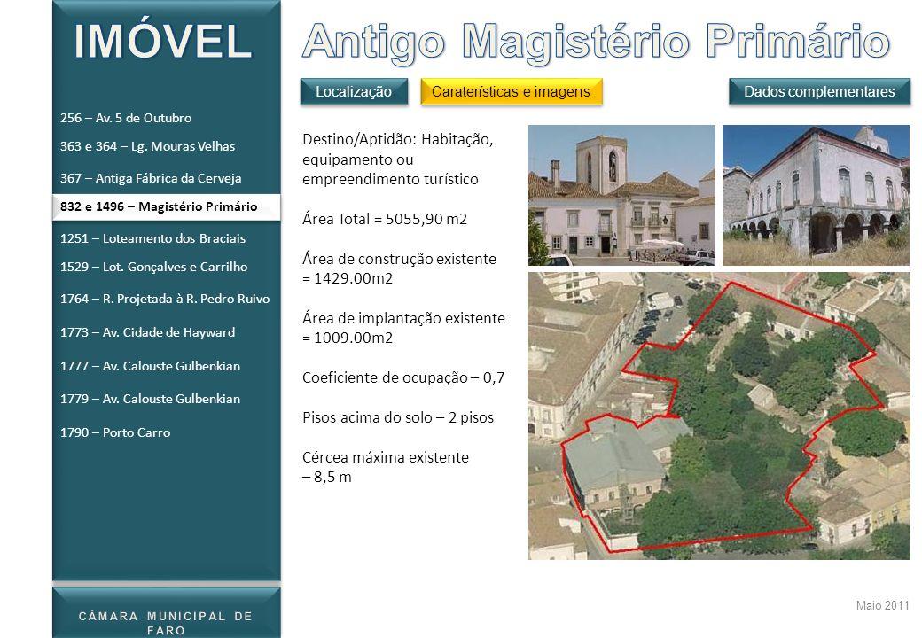 Maio 2011 Destino/Aptidão: Habitação, equipamento ou empreendimento turístico Área Total = 5055,90 m2 Área de construção existente = 1429.00m2 Área de
