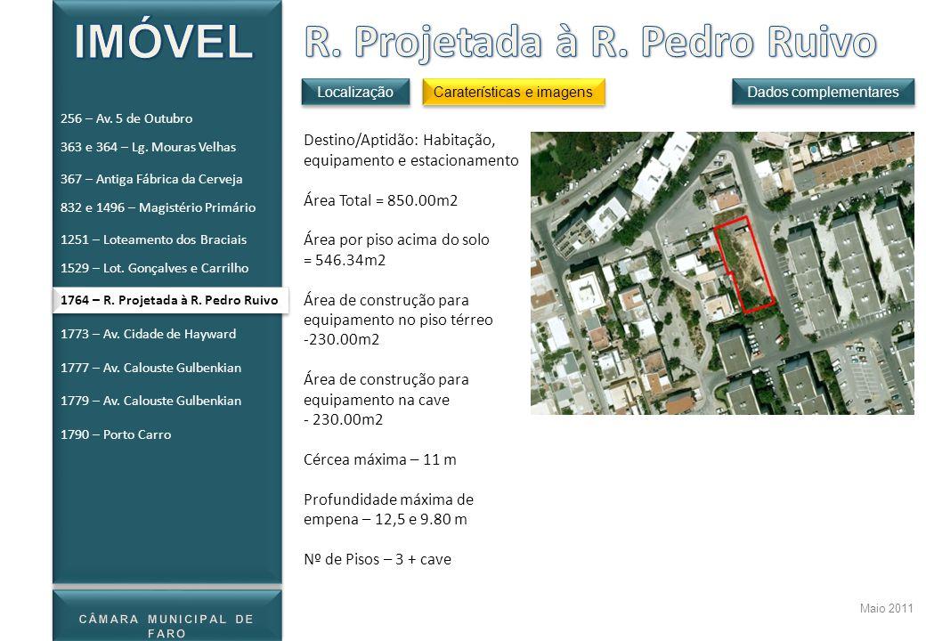 Maio 2011 Destino/Aptidão: Habitação, equipamento e estacionamento Área Total = 850.00m2 Área por piso acima do solo = 546.34m2 Área de construção par