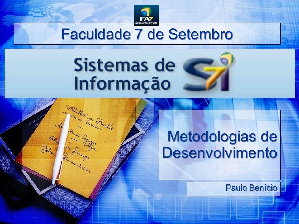 Faculdade 7 de Setembro Metodologias de Desenvolvimento Paulo Benício