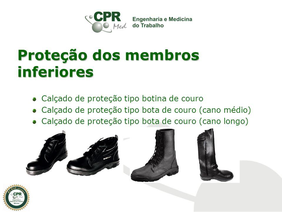 Proteção dos membros inferiores Calçado de proteção tipo bota de borracha (cano longo) Calçado de proteção tipo condutivo Perneira de segurança