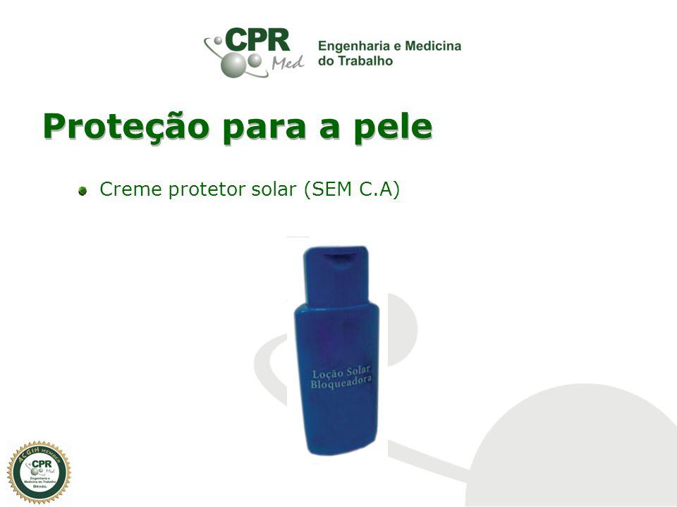 Proteção para a pele Creme protetor solar (SEM C.A)